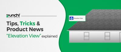 """Tips, Tricks & Product News Punch Software's """"Elevation View"""" explained"""