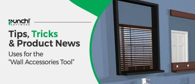 """Tips, Tricks & Product News Uses for the """"Wall Accessories Tool"""""""