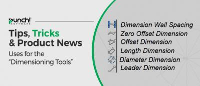 Tips and Tricks – Dimensioning Tools