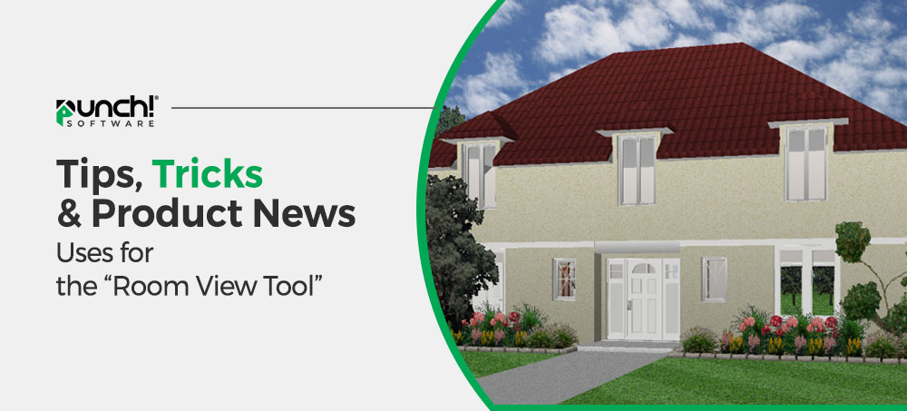 """Tips, Tricks & Product News Using the """"Room View"""" tool."""