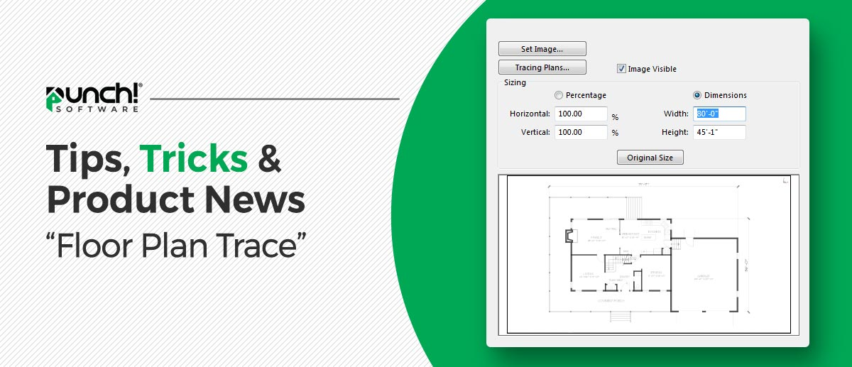 """Tips, Tricks & Product News How to use the """"Floor Plan Trace"""" option."""