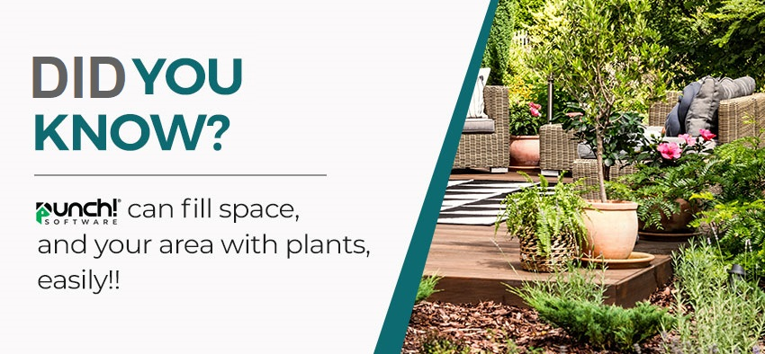 Did you know Punch can space, and fill your area with plants, easily?